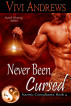 Never Been Cursed by Vivi Andrews
