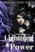 Lightning & Power (Indigo Skies 3) by Rebecca Clare Smith