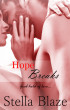 Hope Breaks: Hope Trilogy Book 1 by Stella Blaze