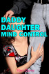 Daddy Daughter Mind Control by Kim Clove