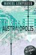 Australopolis : Le cycle des dômes, Vol. 2 by Manuel Lempereur