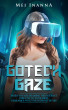 Gotech Gaze by Mei Inanna