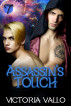 Assassin's Touch by Victoria Vallo