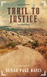 Trail to Justice by Susan Page Davis