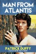 Man from Atlantis by Patrick Duffy