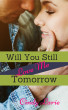 Will You Still Love Me Tomorrow by Cindy Larie