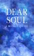 Dear Soul by MAQIB