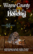 Wayne County Holiday (Wayne County Wolves #9) by Stephani Hecht