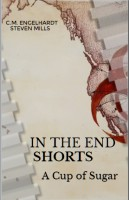 In The End Shorts - A Cup of Sugar