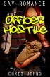 Officer Hostile by Chris Johns