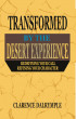 Transformed by the Desert Experience by Clarence Dalrymple