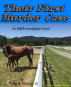 Their First Murder Case by Phillip N Hancock, Sr
