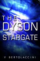 V Bertolaccini - The Dyson Stargate