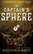 The Captain's Sphere by Malcolm Schmitz