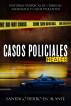 Casos Policiales Reales-Historias verídicas de crímenes, asesinatos y casos violentos by Santiago Fierro Escalante