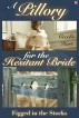 A Pillory for the Hesitant Bride: Figged in the Stocks (The Hesitant Bride, Book 2) by Cecelie Hart