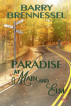 Paradise at Main & Elm by Barry Brennessel