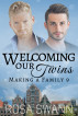Welcoming our Twins (Making a Family 9) by Rosa Swann