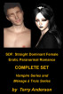SDF: Straight Dominant Female Erotic Paranormal Romance Complete Set Billionaire Vampire Series and Menage a Trois Series by Terry Anderson
