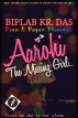 Aarohi: The Missing Girl by Biplab Kr Das