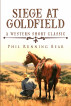 Siege At Goldfield by phil running bear