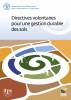 Directives volontaires pour une gestion durable des sols by Organisation des Nations Unies pour l'alimentation et l'agriculture
