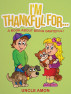 I'm Thankful For... A Book About Being Grateful by Uncle Amon