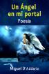 Un Ángel en mi portal by Miguel D'Addario