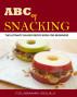 ABC of Snacking by Sunday Joseph