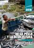 2018 El estado mundial de la pesca y la acuicultura: Cumplir los objetivos de desarrollo sostenible by Organización de las Naciones Unidas para la Alimentación y la Agricultura