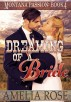 Dreaming of a Bride (Montana Passion, Book 4) by Amelia Rose