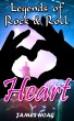 Legends of Rock & Roll - Heart by James Hoag