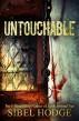 Untouchable by Sibel Hodge