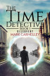 The Time Detective - Book 1 - Discovery by Mark Carnelley