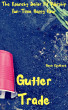 Gutter Trade: The Raunchy Sailor Pit Worship Fun-Time Happy Hour by Gavin Rockhard