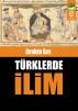 Türklerde İlim by ibrahim Sarı