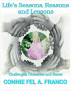 Life's Seasons, Reasons and Lessons (Challenges, Obstacles and Races) by Connie Fel A. Franco