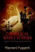 Chimerical Short Stories by Maynard Fuggent