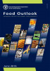 Food Outlook: Biannual Report on Global Food Markets. June 2016 by FAO