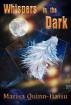 Whispers in the Dark by Marisa Quinn-Haisu
