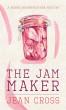 The Jam Maker by Jean Cross