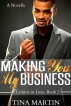 Making You My Business by Tina Martin