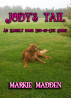 Jody's Tail: An Elderly Dog's End-of-Life Story by Markie Madden
