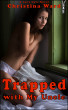 Trapped with My Uncle by Christina Ward