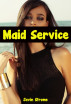 Maid Service by Javin Strome