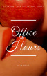 Office Hours: A Student and Professor Story (Indecent Proposals, Book 1) by Isla Chiu