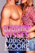 Country Kisses (3:AM Kisses 8) by Addison Moore