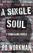 A Single Soul by P.D. Workman