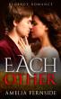 Regency Romance: Each Other by Amelia Fernside