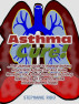 Asthma Cure! : The Ultimate Guide To Manage Asthma Attack With Asthma Diet And Home Remedies For Asthma Treatment Including Special Tips To Prevent Exercise Induced Asthma Today! by Stephanie Ridd